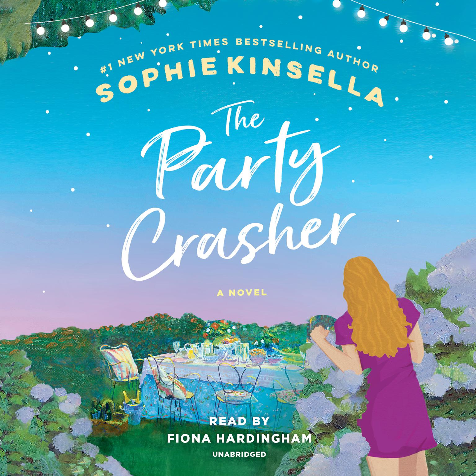 The Party Crasher: A Novel Audiobook, by Sophie Kinsella