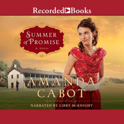 Summer of Promise Audiobook, by Amanda Cabot