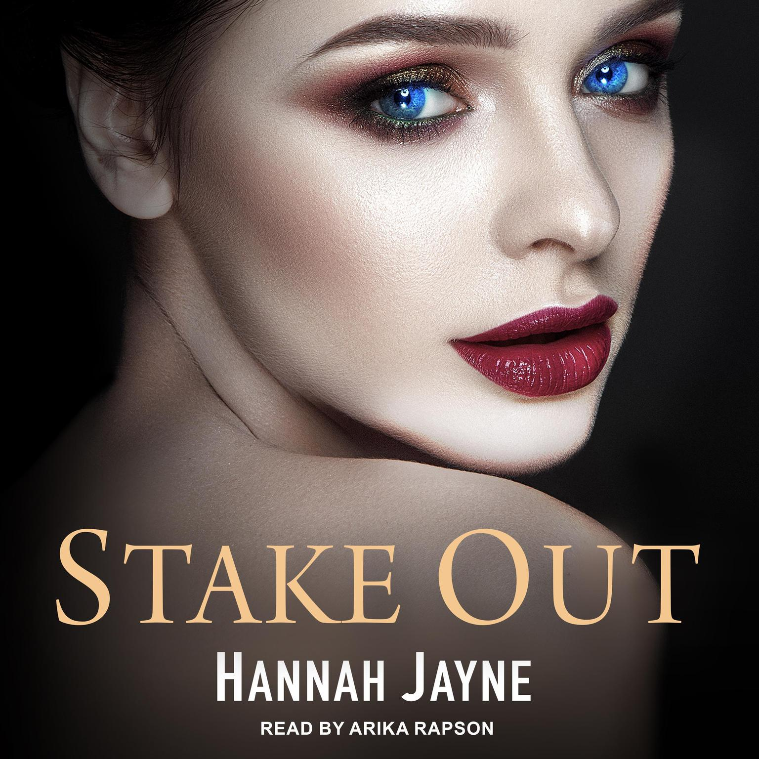 Stake Out Audiobook, by Hannah Jayne