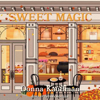 Sweet Magic Audiobook, by Donna Kauffman