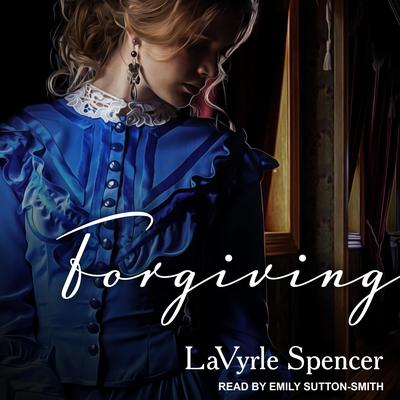 Forgiving Audiobook, by LaVyrle Spencer