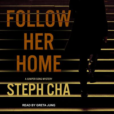 Follow Her Home Audiobook, by