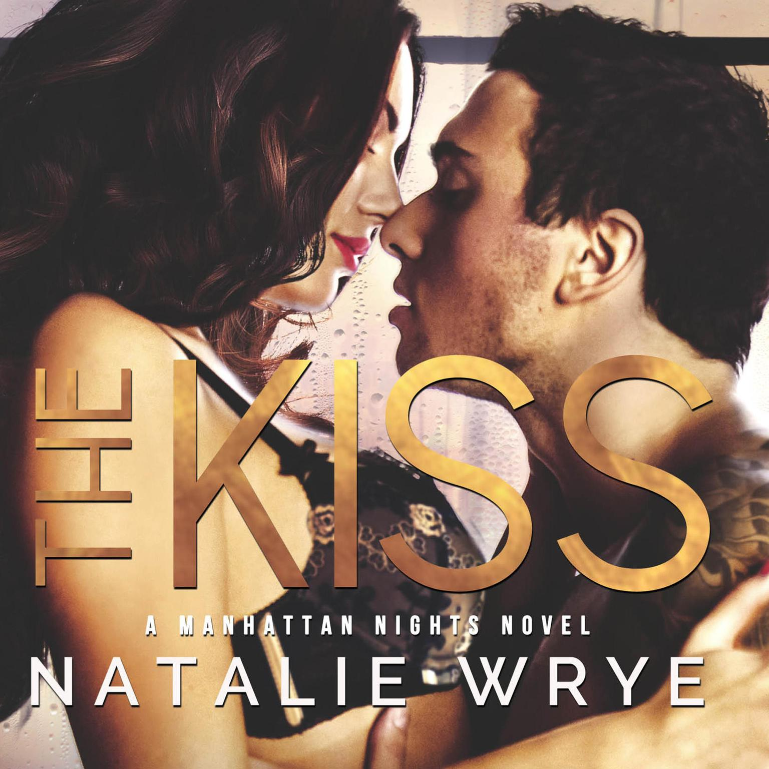 The Kiss Audiobook, by Natalie Wrye