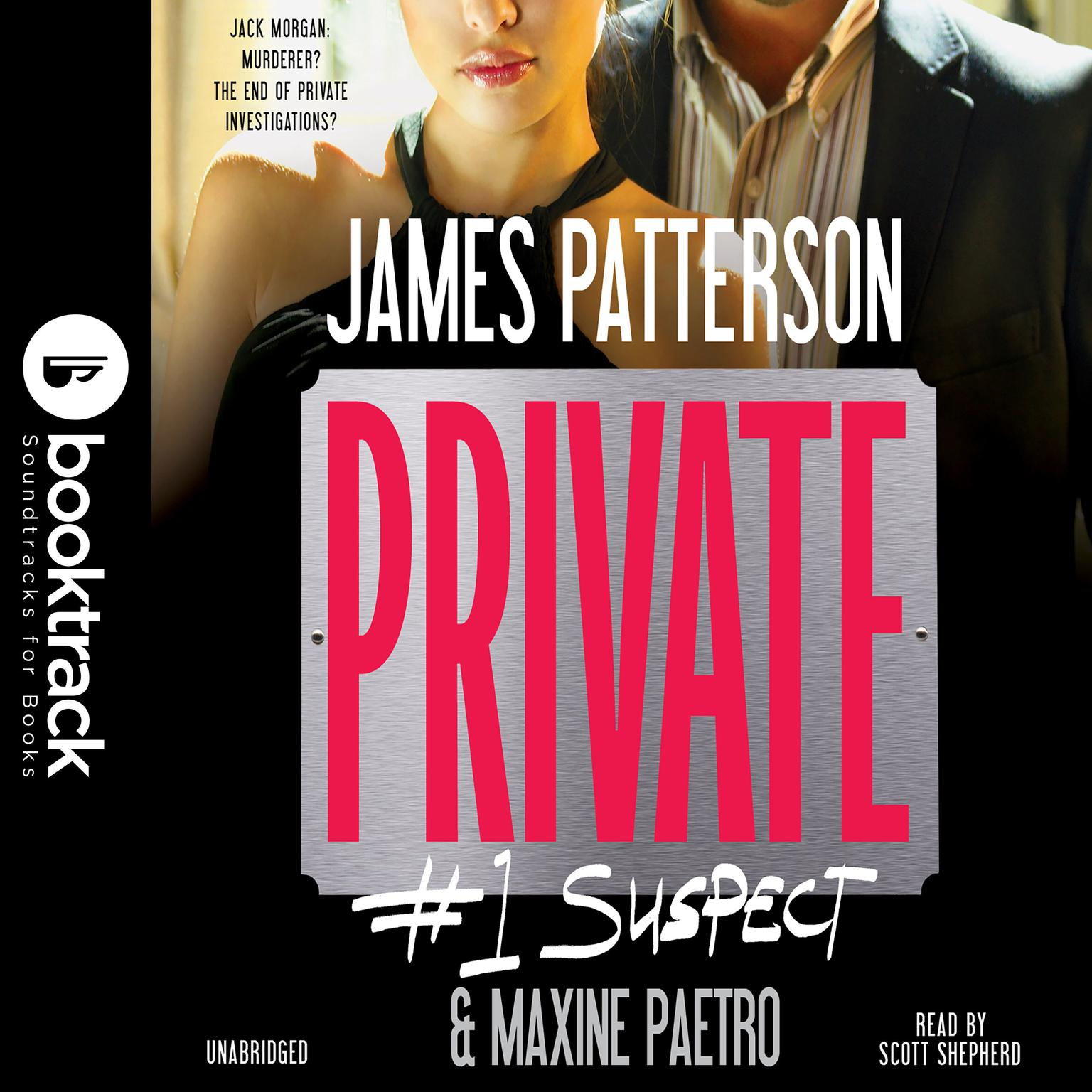 Private: #1 Suspect: Booktrack Edition Audiobook, by James Patterson
