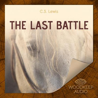 The Last Battle Audiobook, by
