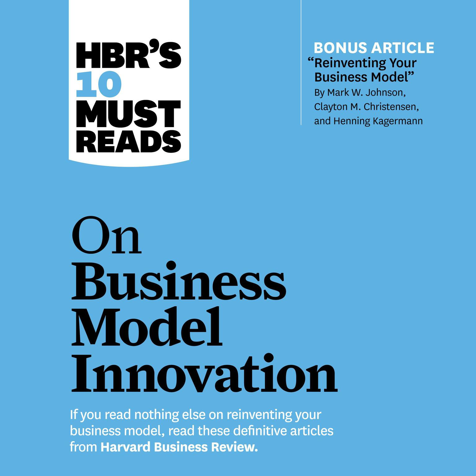 HBRs 10 Must Reads on Business Model Innovation Audiobook, by Clayton M. Christensen
