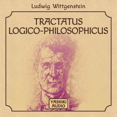 Tractatus Logico-Philosophicus Audiobook, by Ludwig Wittgenstein