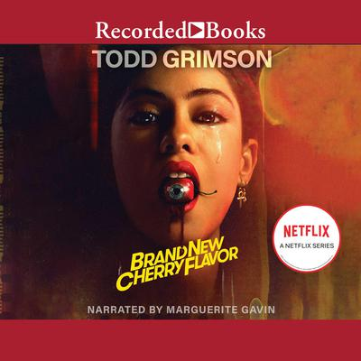 Brand New Cherry Flavor Audiobook, by