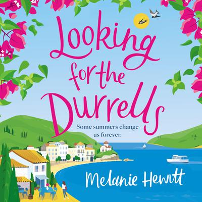 Looking for the Durrells: Some Summers Change Us Forever Audiobook, by Melanie Hewitt