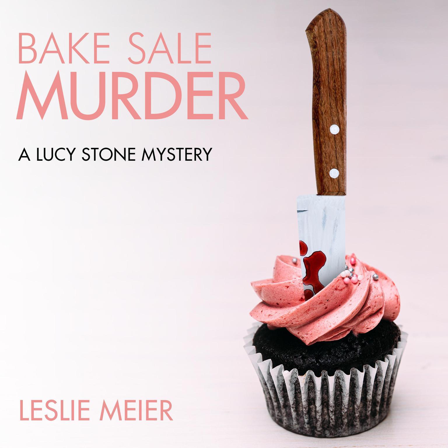 Bake Sale Murder Audiobook, by Leslie Meier
