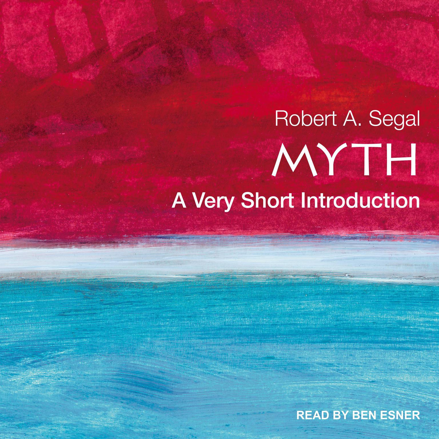 Myth: A Very Short Introduction Audiobook, by Robert A. Segal