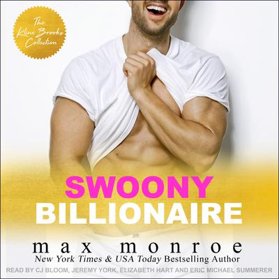 Swoony Billionaire: The Kline Brooks Collections Audiobook, by