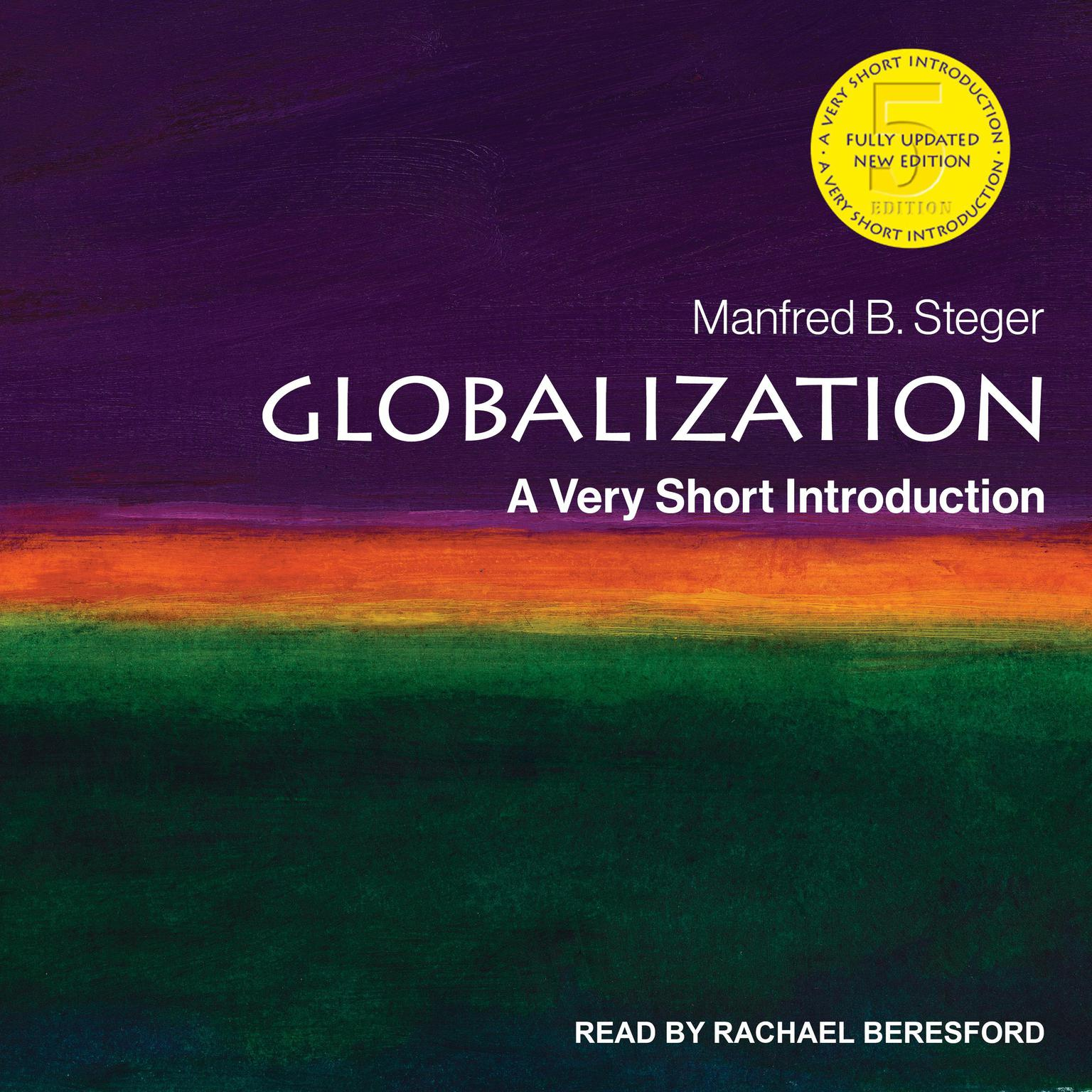 Globalization: A Very Short Introduction, 5th Edition Audiobook, by Manfred B. Steger