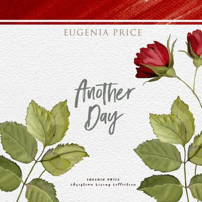 Another Day Audiobook, by Eugenia Price