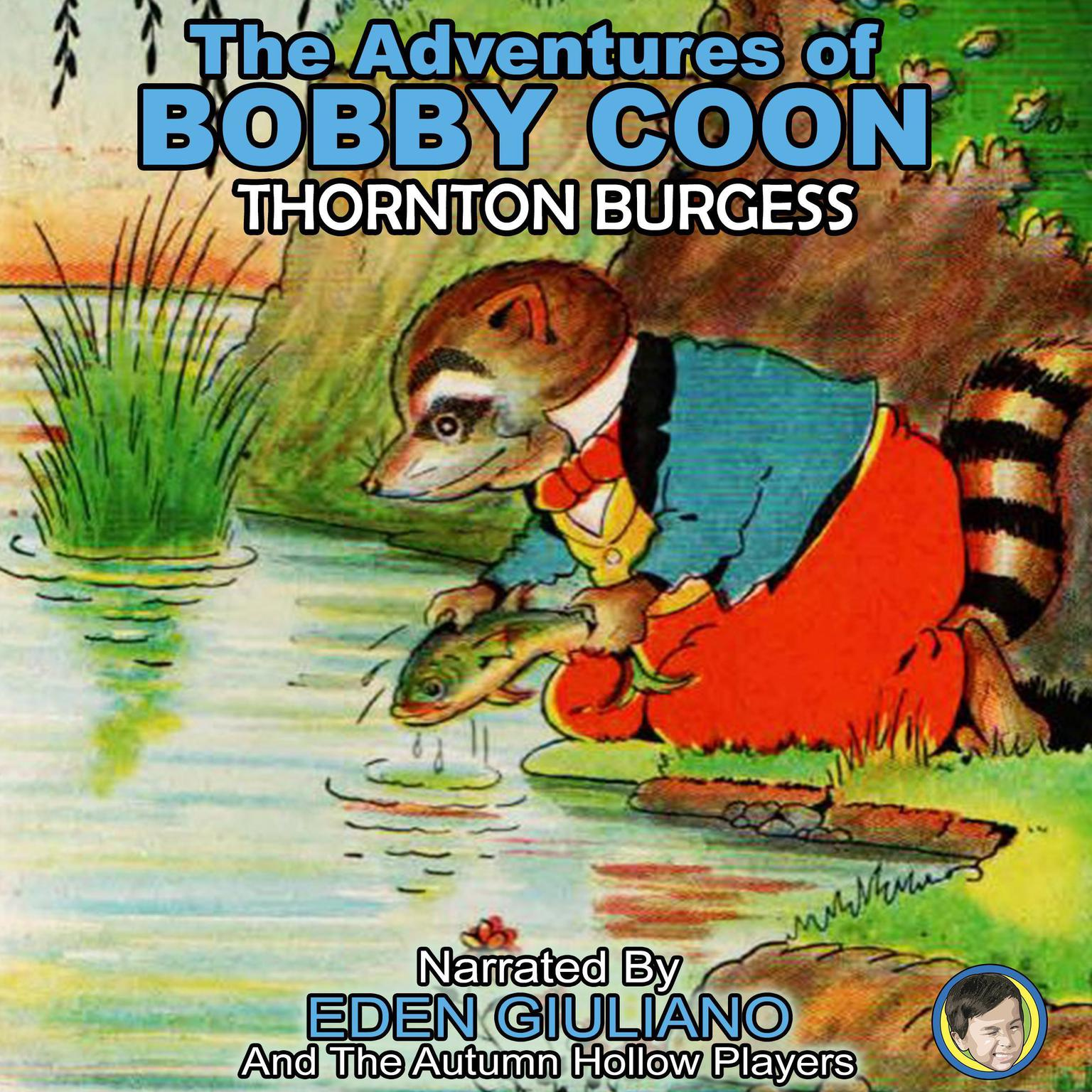 The Adventures of Bobby Coon Audiobook, by Thornton Burgess