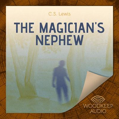 The Magicians Nephew Audiobook, by