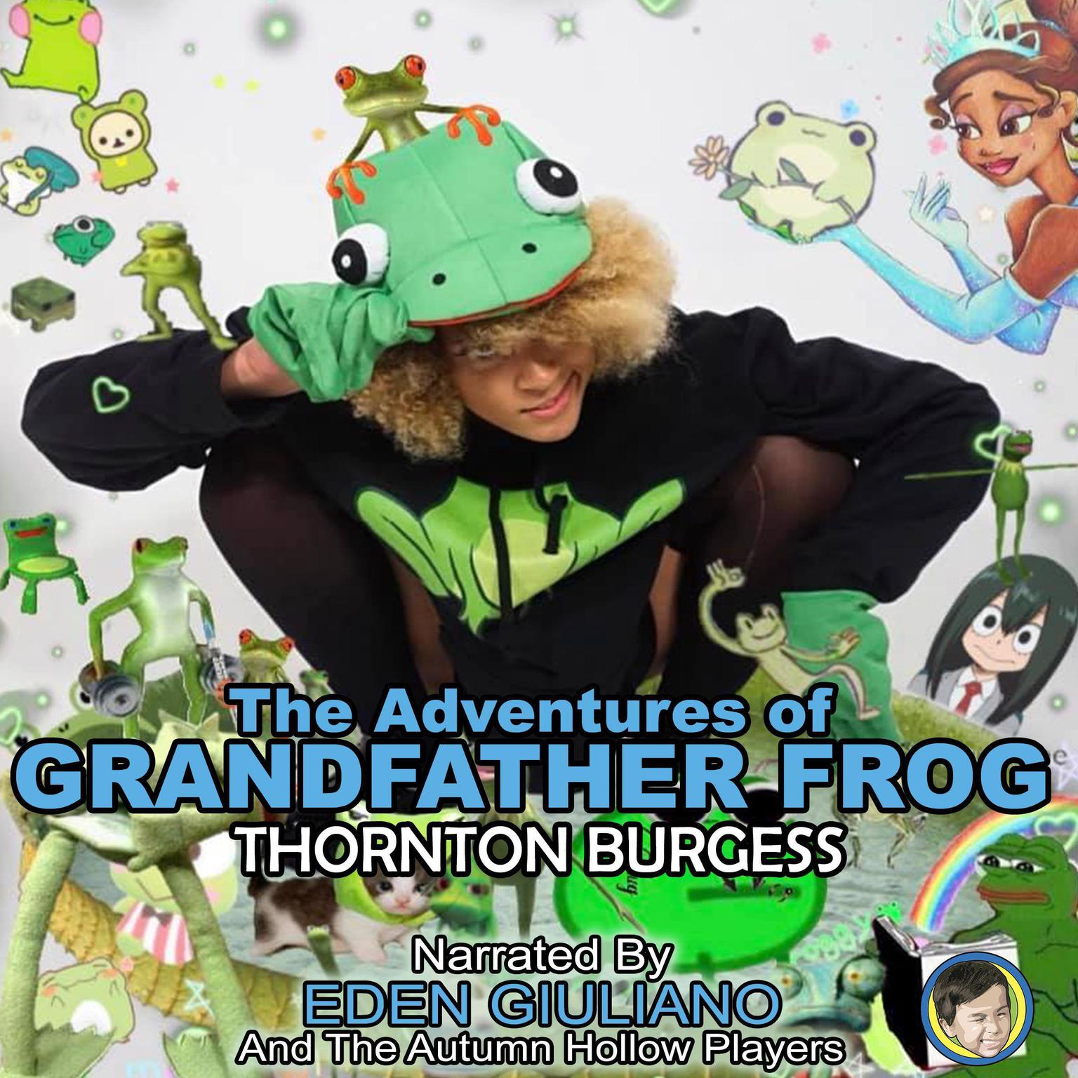The Adventures of Grandfather Frog Audiobook, by Thornton Burgess