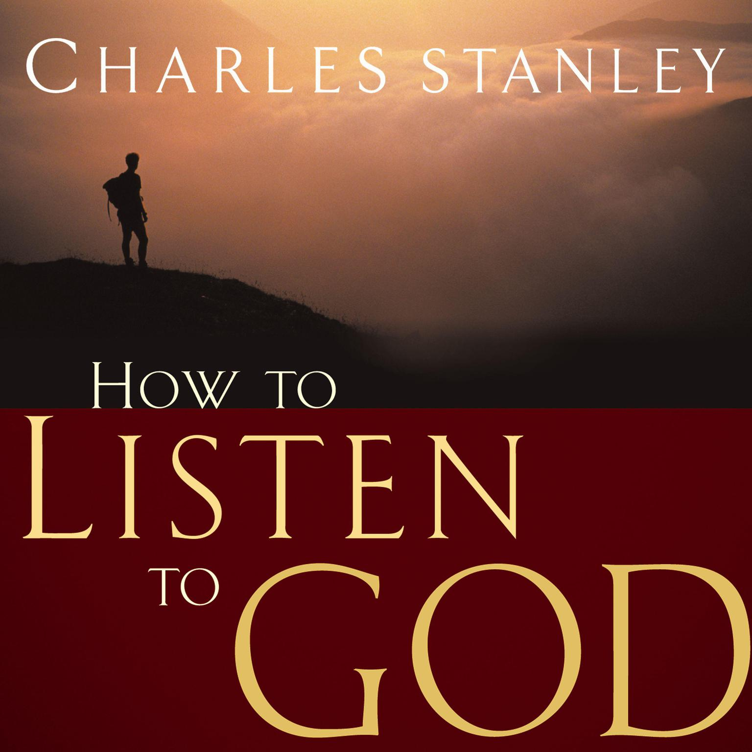 How to Listen to God Audiobook, by Charles F. Stanley