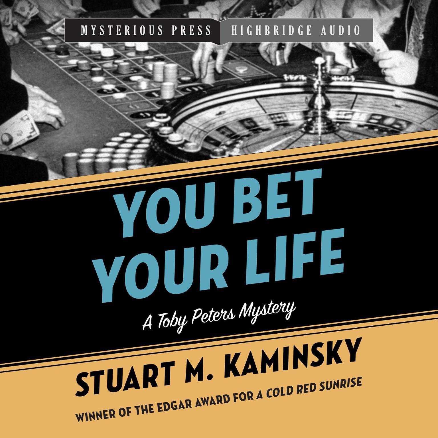 You Bet Your Life Audiobook, by Stuart M. Kaminsky