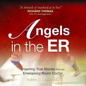 Angels in the ER: Inspiring True Stories From an Emergency Room Doctor Audiobook, by Robert D Lesslie