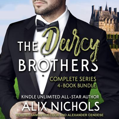 The Darcy Brothers Complete Series 4-Book Bundle Boxed Set Audiobook, by