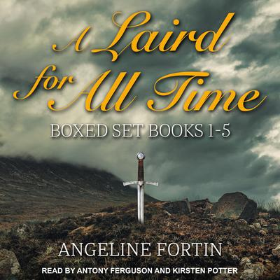 A Laird for All Time Boxed Set: Books 1-5 Audiobook, by
