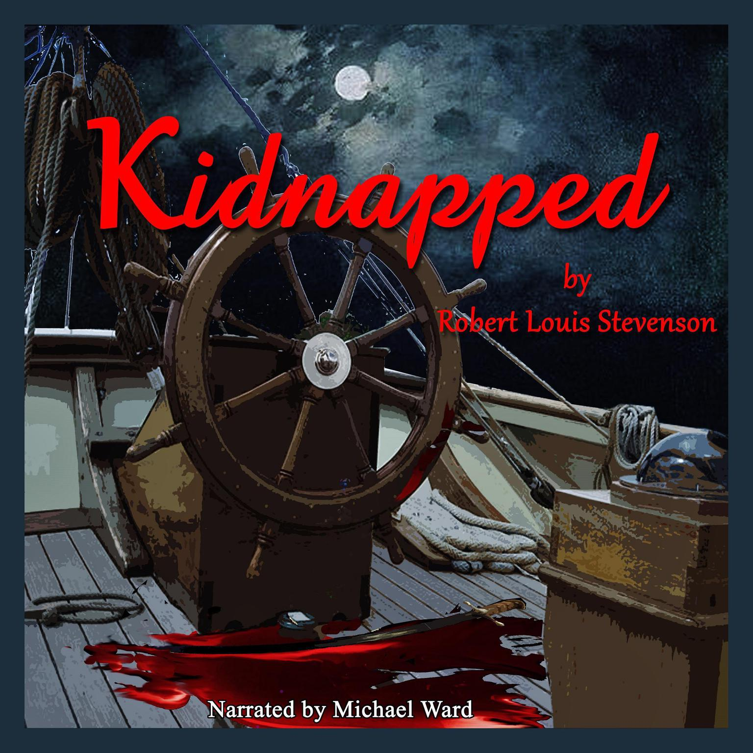 Kidnapped Audiobook, by Robert Louis Stevenson