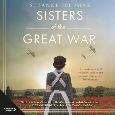 Sisters of the Great War Audiobook, by Suzanne Feldman