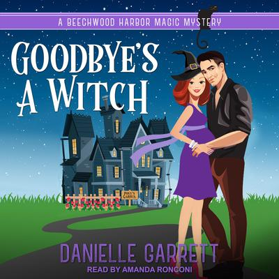 Goodbye's a Witch Audiobook, by