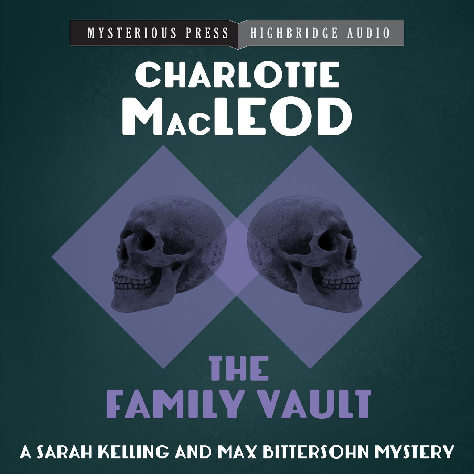 The Family Vault Audiobook, by Charlotte MacLeod