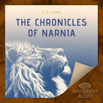 The Chronicles of Narnia: Complete Seven Book Box Set Audiobook, by
