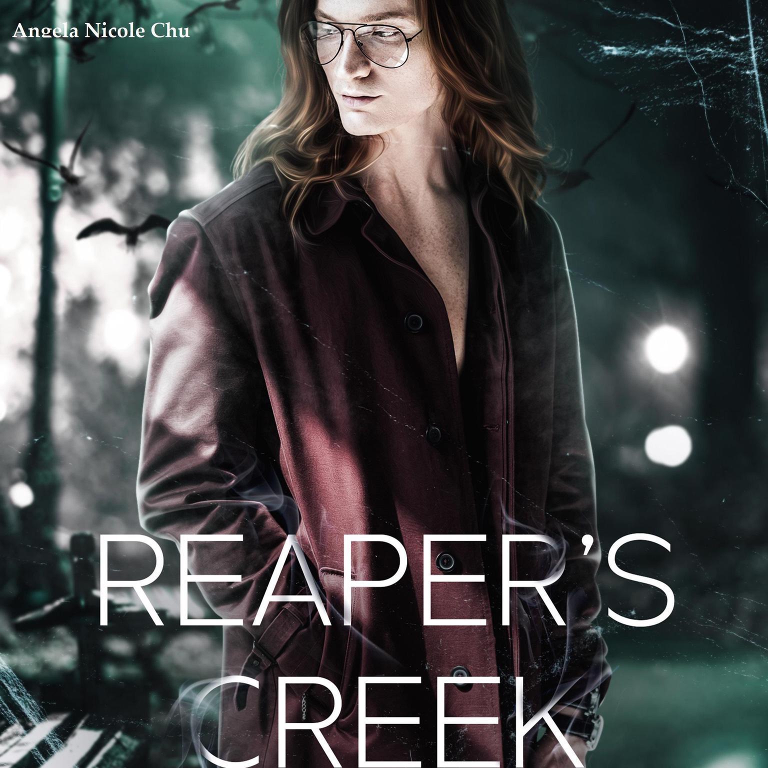 Reapers Creek Audiobook, by Angela Nicole Chu
