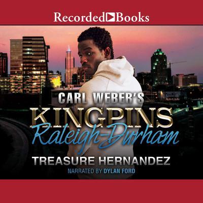 Carl Weber's Kingpins: Raleigh-Durham Audiobook, by