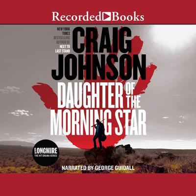 Daughter of the Morning Star 'International Edition' Audiobook, by Craig Johnson
