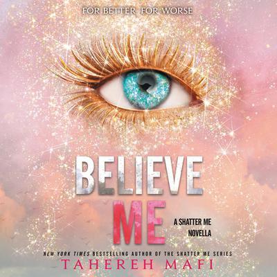 Believe Me Audiobook, by