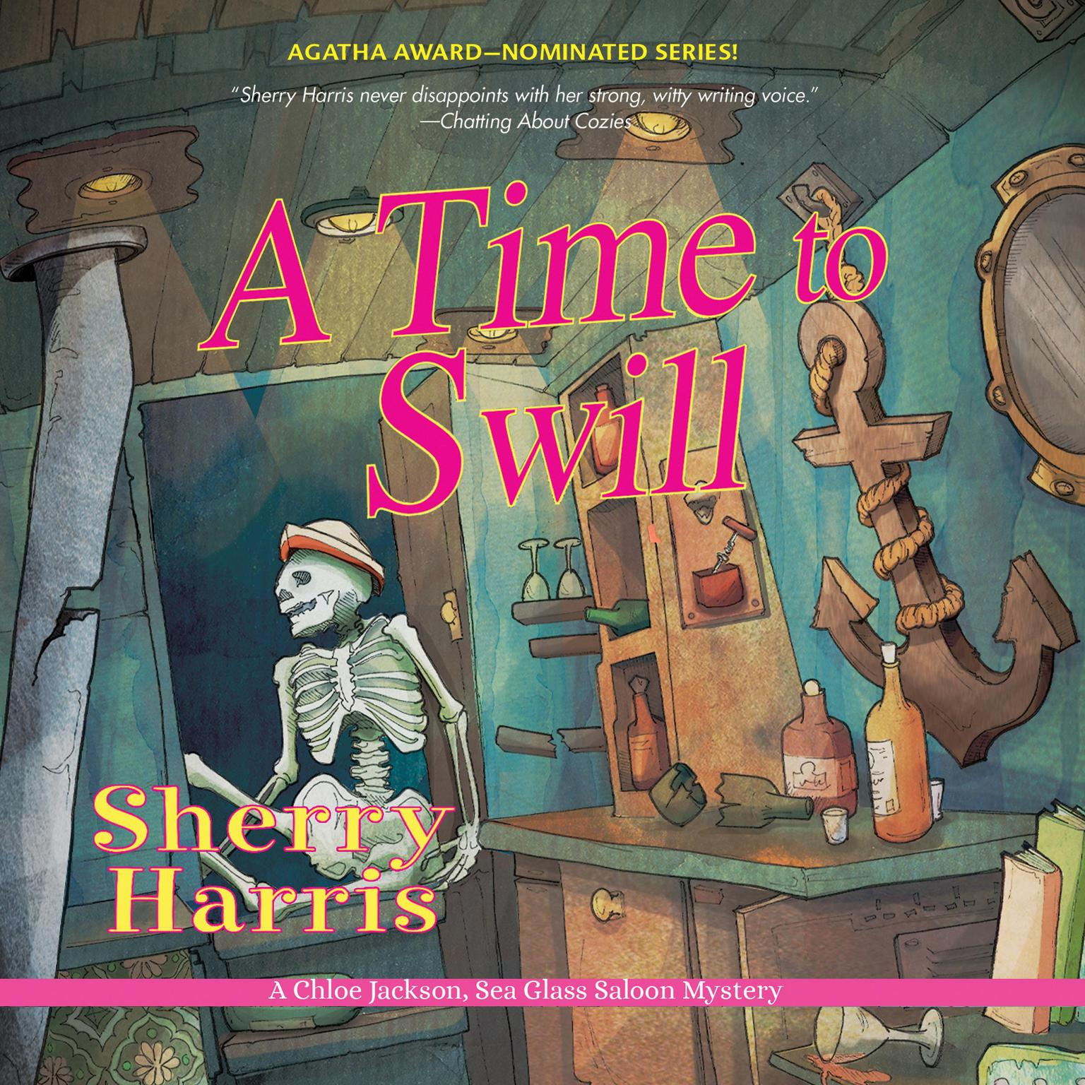 A Time to Swill Audiobook, by Sherry Harris
