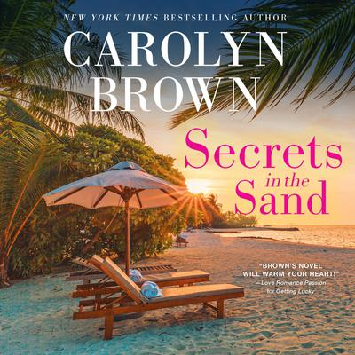 Secrets in the Sand Audiobook, by Carolyn Brown
