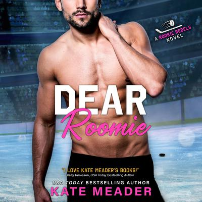 Dear Roomie Audiobook, by Kate Meader