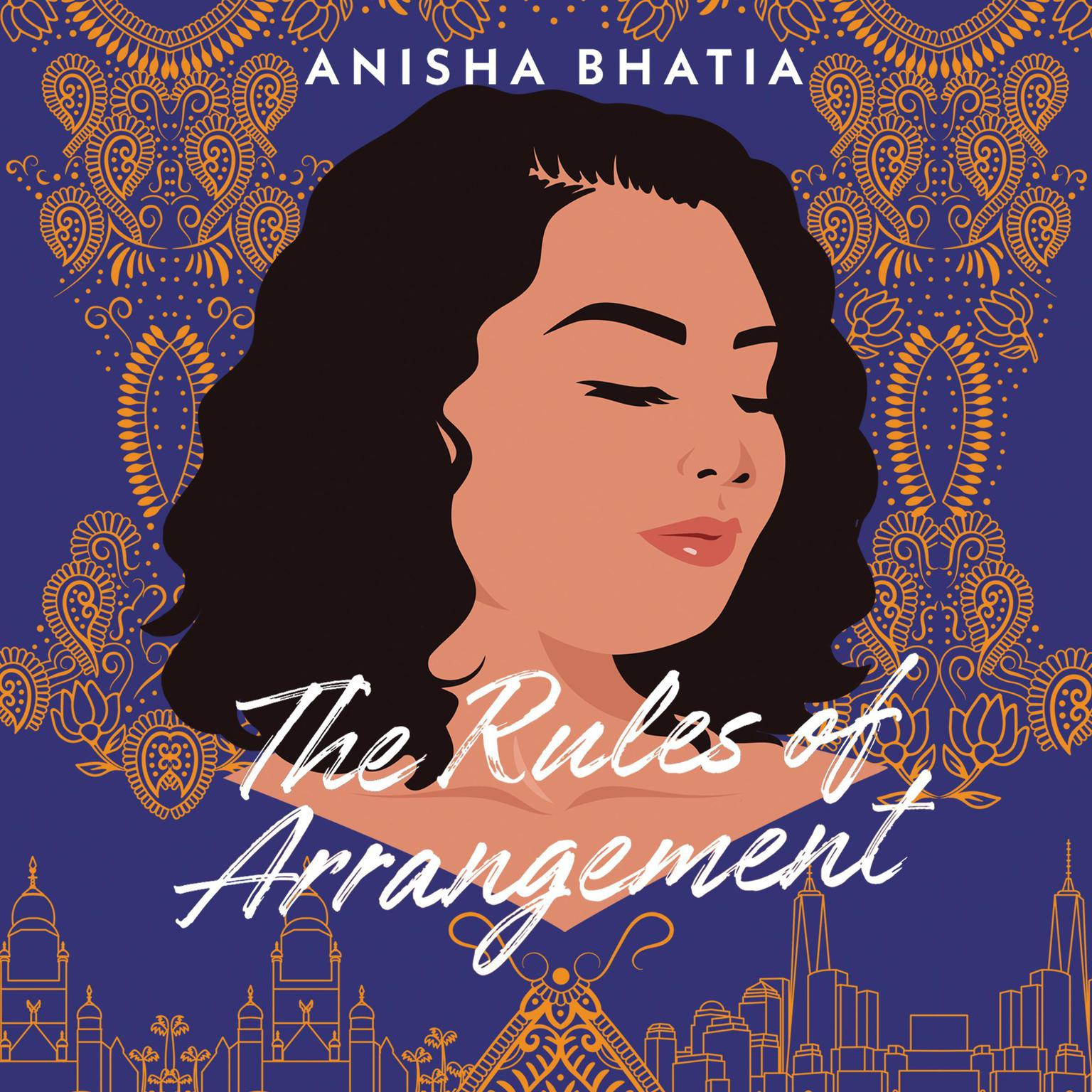The Rules of Arrangement Audiobook, by Anisha Bhatia