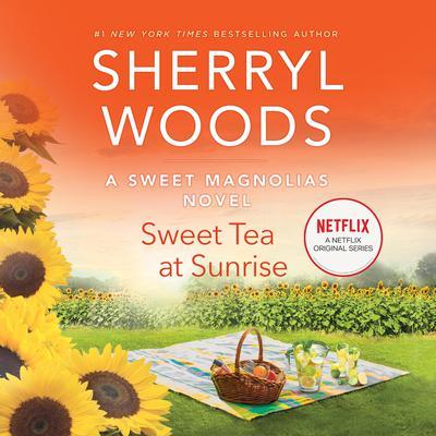 Sweet Tea at Sunrise Audiobook, by