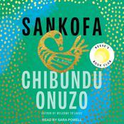 Sankofa: A Novel Audiobook, by Chibundu Onuzo