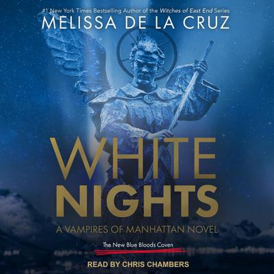 White Nights: A Vampires of Manhattan Novel Audiobook, by Melissa de la Cruz
