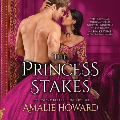The Princess Stakes Audiobook, by Amalie Howard