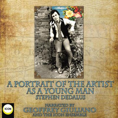 A Portrait of the Artist as a Young Man Audiobook, by Stephen Dedalus