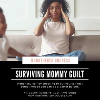 Surviving Mommy Guilt: Honor yourself by choosing to put yourself first sometimes so you can be a better parent Audiobook, by Amira Stokes