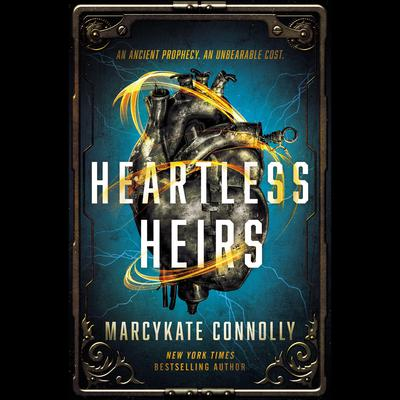 Heartless Heirs Audiobook, by MarcyKate Connolly