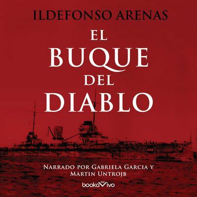 El buque del diablo (Devils Ship) Audiobook, by Ildefonso Arenas