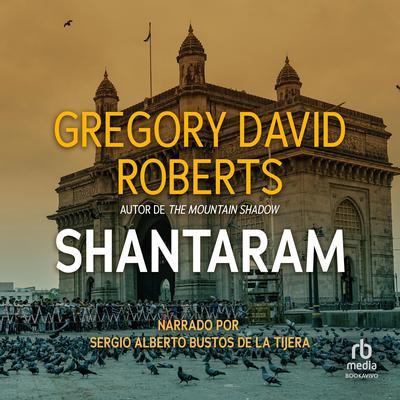 Shantaram Audiobook, by Gregory David Roberts