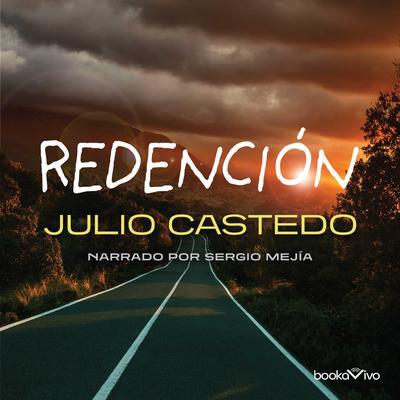 Redención (Redemption) Audiobook, by Julio Castedo