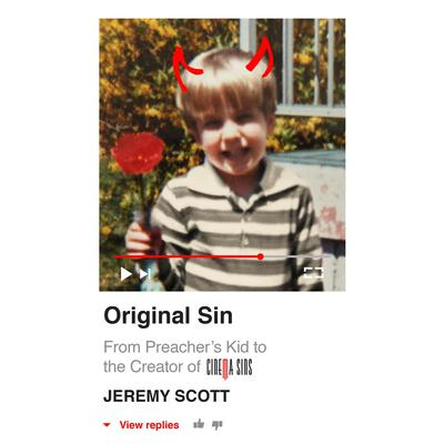 Original Sin: From Preachers Kid to the Creation of CinemaSins (and 3.5 billion+ views) Audiobook, by Jeremy Scott